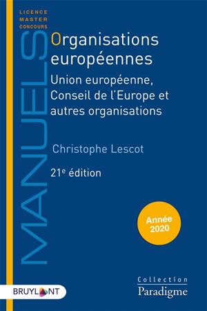 Organisations européennes : Union européenne, Conseil de l'Europe et autres organisations : année 2019-2020