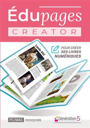Edupages Creator : pour créer ses livres numériques : PC-Mac monoposte