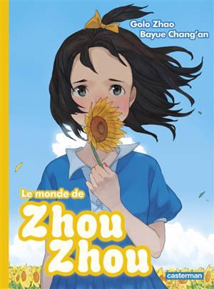 Le monde de Zhou Zhou. Volume 4