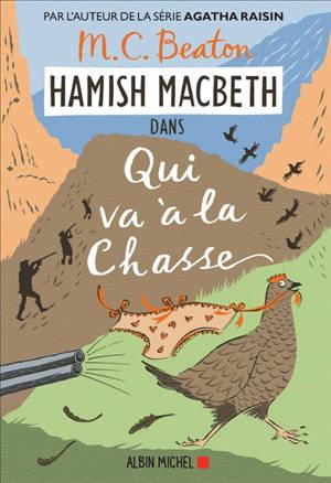 Hamish MacBeth. Volume 2, Qui va à la chasse