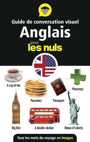 Guide de conversation visuel anglais pour les nuls : tous les mots du voyage en images