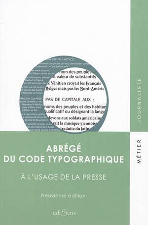 Abrégé du code typographique : à l'usage de la presse
