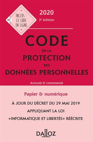 Code de la protection des données personnelles, 2019 : annoté et commenté