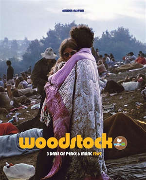 Woodstock : three days of peace & music