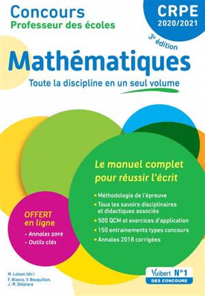 Mathématiques, CRPE 2020-2021 : le manuel complet pour réussir l'écrit