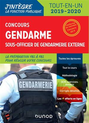 Concours gendarme, sous-officier de gendarmerie externe : tout-en-un 2019-2020 : conforme au nouveau concours 2019