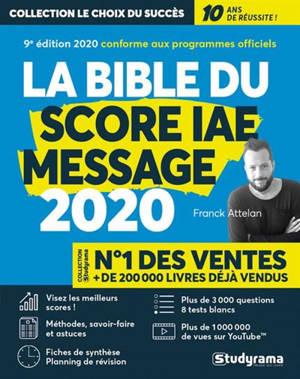La bible du Score IAE-Message : admissions 2020