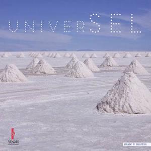 UniverSel : exposition, Les Lucs-sur-Boulogne, Historial de la Vendée, du 25 avril au 1er septembre 2019