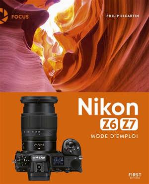 Nikon Z6, Z7 : mode d'emploi