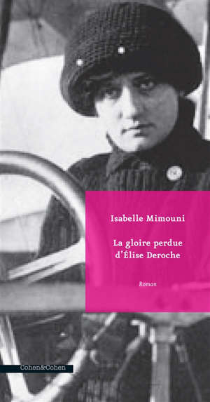 La gloire perdue d'Elise Deroche