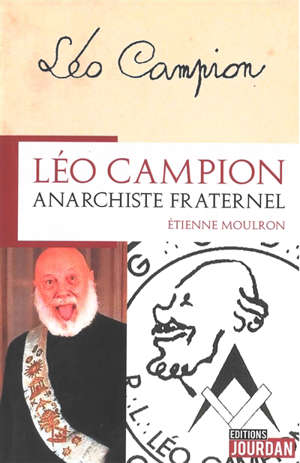 Léo Campion : anarchiste fraternel