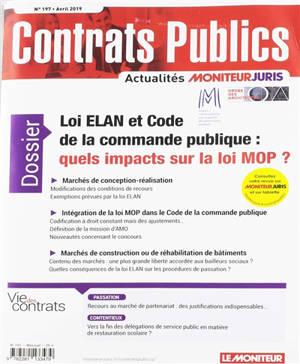Contrats publics, l'actualité de la commande et des contrats publics. n° 197, Loi Elan et Code de la commande publique : quels impacts sur le loi MOP ?