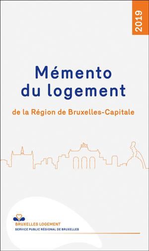 Mémento du logement de la région de Bruxelles-Capitale : 2019