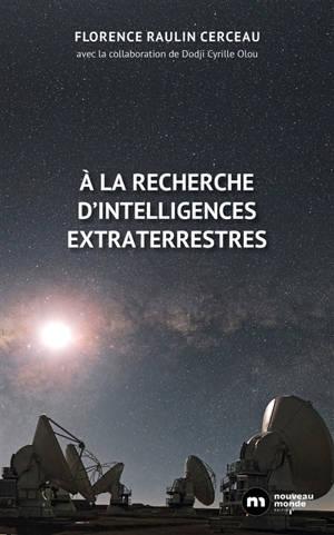 A la recherche d'intelligences extraterrestres