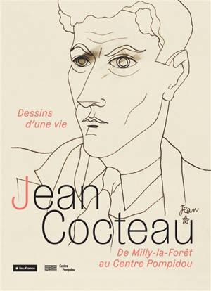 Jean Cocteau : dessins d'une vie : de Milly-la-Forêt au Centre Pompidou