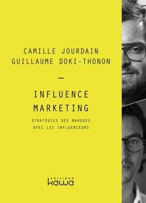 Influence marketing : stratégies des marques avec les influenceurs