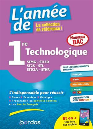 L'année de 1re technologique : STMG, STI2D, ST2S, STL, STD2A, STHR : nouveau bac