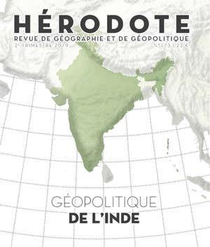 Hérodote. n° 173, Géopolitique de l'Inde