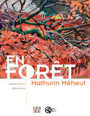 En forêt : Mathurin Méheut