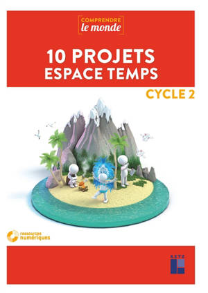 10 projets espace temps : cycle 2