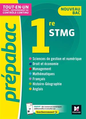 Tout-en-un 1re STMG : cours + entraînement au contrôle continu : nouveau bac