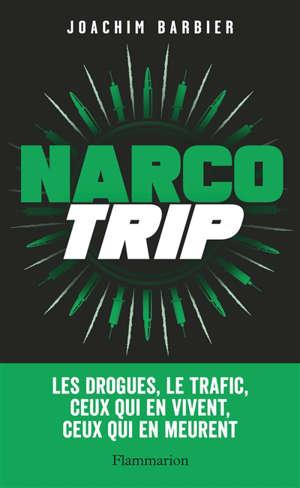 Narco trip