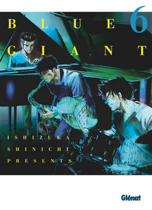 Blue giant : tenor saxophone, Miyamoto Dai. Volume 6