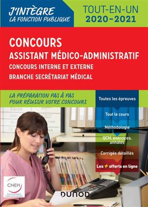 Concours assistant médico-administratif : concours interne et externe, branche secrétariat médical : tout-en-un 2020-2021