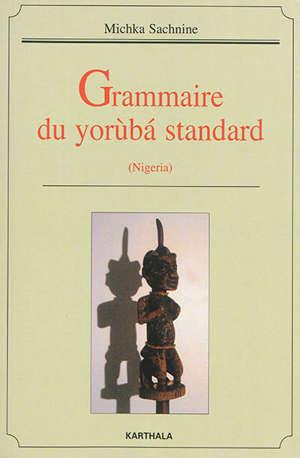 Grammaire du yorùba standard : Nigeria