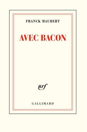 Avec Bacon