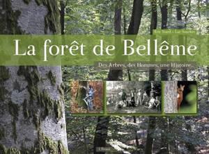 La forêt de Bellême : des arbres, des hommes, une histoire