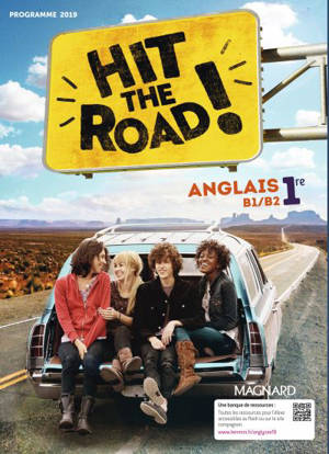 Hit the road ! anglais 1re, B1-B2 : programme 2019