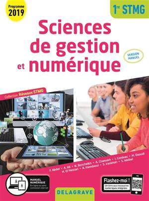 Sciences de gestion et numérique : 1re STMG, programme 2019 : version manuel