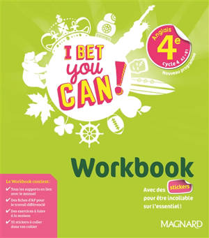 I bet you can ! anglais 4e, cycle 4, A2-B1 : nouveau programme : workbook