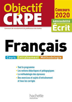 Français : cours, entraînement, méthodologie : admissibilité, écrit, concours 2020