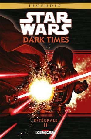 Star Wars : Dark times : l'intégrale. Volume 2