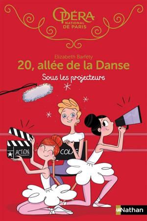 20, allée de la danse. Volume 14, Sous les projecteurs