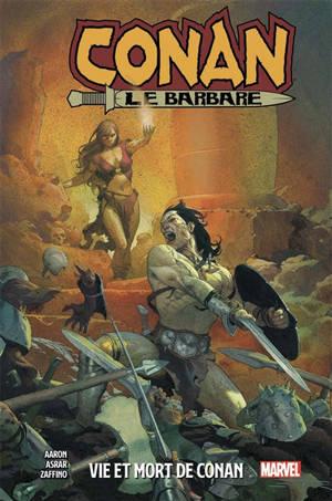 Conan le barbare, Vie et mort de Conan