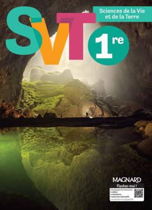 SVT, sciences de la vie et de la Terre, 1re : programme 2019