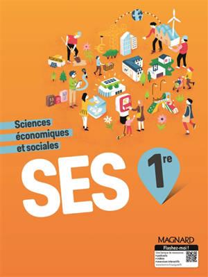 SES 1re : sciences économiques et sociales : programme 2019