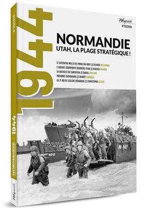 1944. n° 2, Normandie Utah, la plage stratégique !