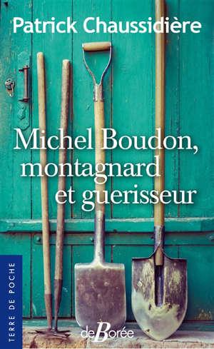 Michel Boudon, montagnard et guérisseur