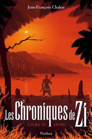 Les chroniques de Zi. Volume 4, Oviri