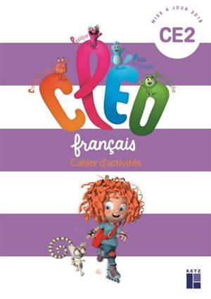 CLEO, français CE2 : cahier d'activités : programme 2018