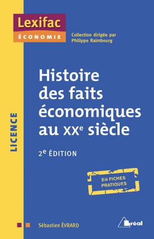 Histoire des faits économiques au XXe siècle