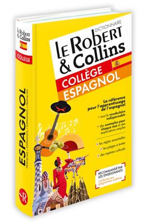 Le Robert & Collins collège espagnol : dictionnaire français-espagnol, espagnol-français