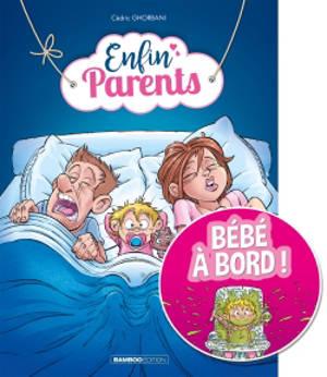 Enfin parents. Volume 1