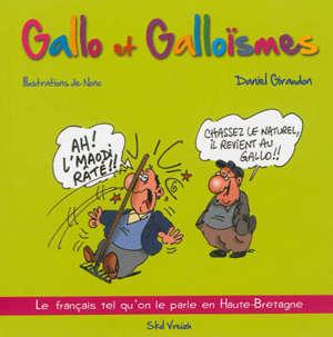 Gallo et galloïsmes : le français tel qu'on le parle en Haute-Bretagne