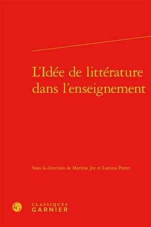 L'idée de littérature dans l'enseignement