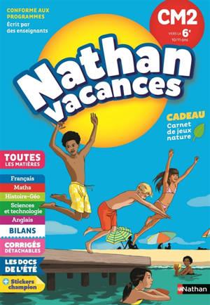 Nathan vacances, CM2 vers la 6e, 10-11 ans : toutes les matières